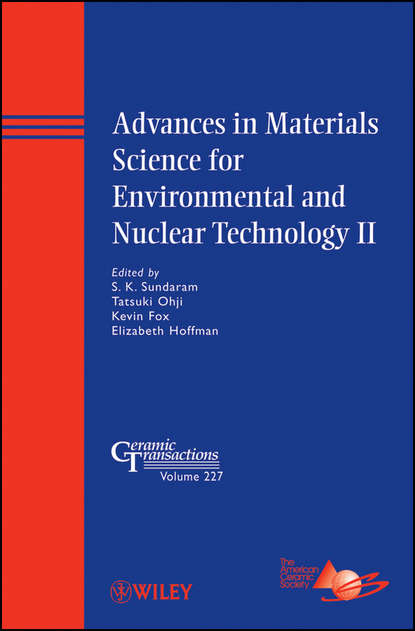 Группа авторов Advances in Materials Science for Environmental and Nuclear Technology II недорого