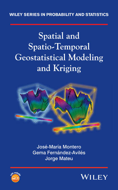 Gema Fernández-Avilés Spatial and Spatio-Temporal Geostatistical Modeling and Kriging недорого