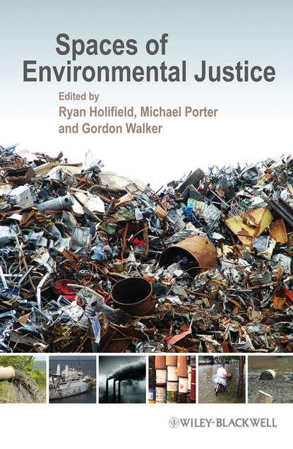 Фото - Группа авторов Spaces of Environmental Justice группа авторов manual of environmental microbiology