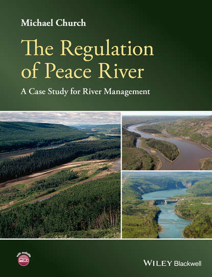 Michael Church The Regulation of Peace River. A Case Study for River Management lynette eason river of secrets