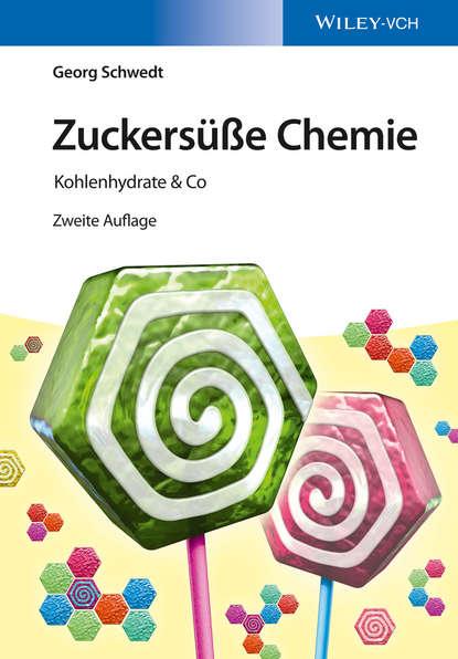 Prof. Georg Schwedt Zuckersüße Chemie helmut werner geschichte der anorganischen chemie