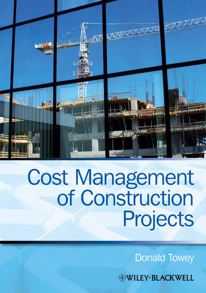 Donald Towey Cost Management of Construction Projects jeffrey pinto k cost and value management in projects