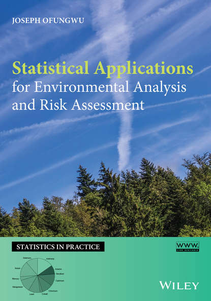 Joseph Ofungwu Statistical Applications for Environmental Analysis and Risk Assessment marvin rausand risk assessment theory methods and applications