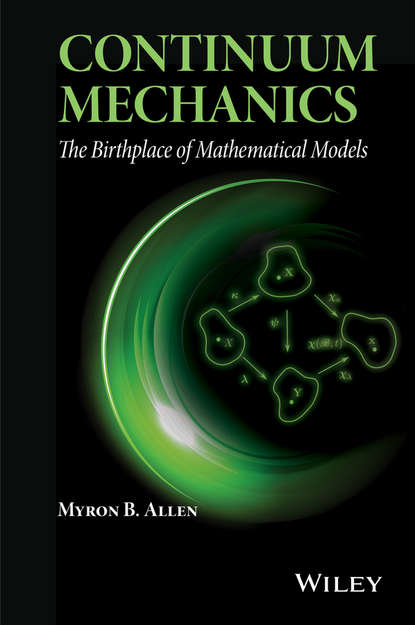 Myron B. Allen, III Continuum Mechanics a j m spencer continuum mechanics