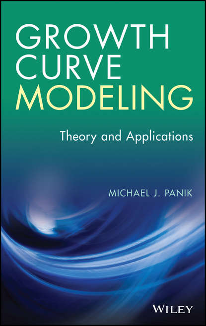 Michael Panik J. Growth Curve Modeling. Theory and Applications richard barras building cycles growth and instability