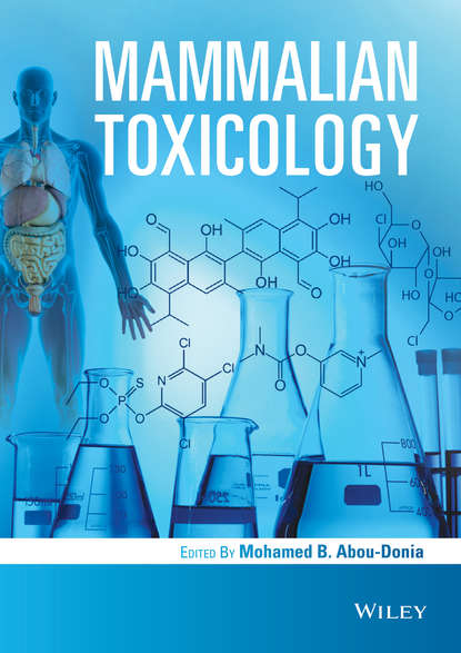 Mohamed Abou-Donia Mammalian Toxicology stephen m roberts principles of toxicology