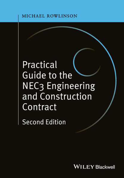 Michael Rowlinson Practical Guide to the NEC3 Engineering and Construction Contract linda gray the road to happiness is always under construction unabridged