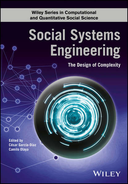 Группа авторов Social Systems Engineering camilo olaya social systems engineering the design of complexity
