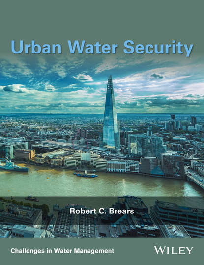 Robert C. Brears Urban Water Security the face of water