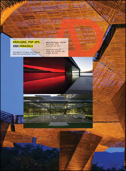 Leon Schaik van Pavilions, Pop Ups and Parasols. The Impact of Real and Virtual Meeting on Physical Space studio downie architects