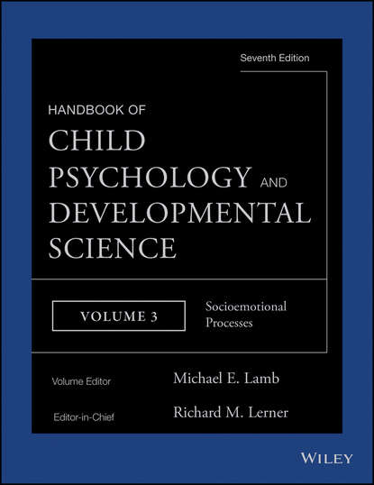 Michael E. Lamb Handbook of Child Psychology and Developmental Science, Socioemotional Processes ulrich mueller handbook of child psychology and developmental science cognitive processes