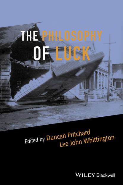 Duncan Pritchard The Philosophy of Luck the main paradigms of cpontemporary lithuanian philosophy