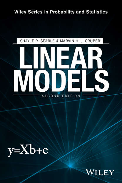 Фото - Marvin H. J. Gruber Linear Models alvin rencher c linear models in statistics