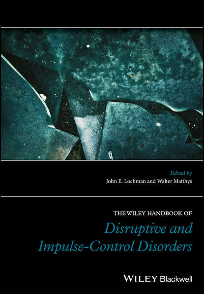 Группа авторов The Wiley Handbook of Disruptive and Impulse-Control Disorders alan felthous the international handbook on psychopathic disorders and the law volume ii