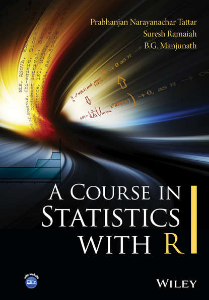 Suresh Ramaiah A Course in Statistics with R howard luke r analysis of antioxidant rich phytochemicals