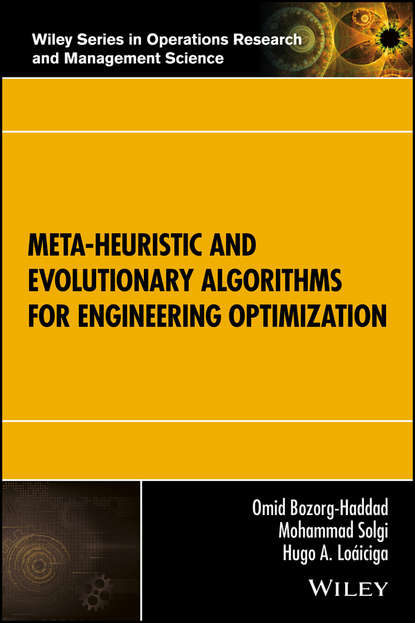 Omid Bozorg-Haddad Meta-heuristic and Evolutionary Algorithms for Engineering Optimization nephron algorithm