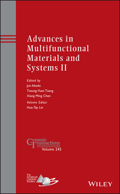Hua-Tay Lin Advances in Multifunctional Materials and Systems II jeremy lin electricity markets theories and applications