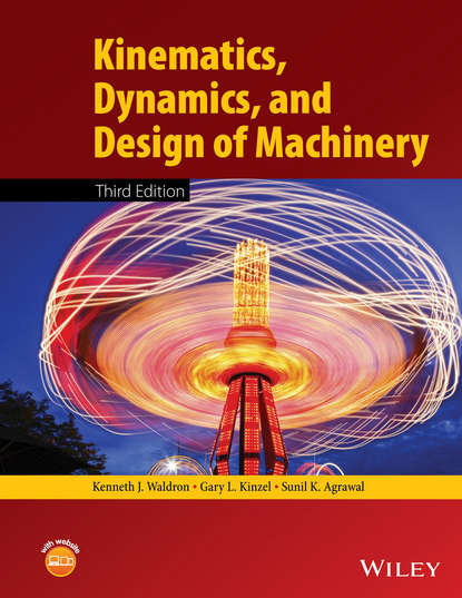 Gary Kinzel L. Kinematics, Dynamics, and Design of Machinery a system approach to mechanical engineering problems