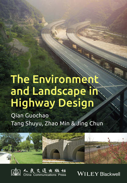 Guochao Qian The Environment and Landscape in Motorway Design недорого