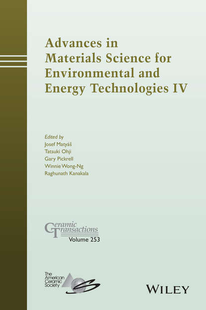 Tatsuki Ohji Advances in Materials Science for Environmental and Energy Technologies IV