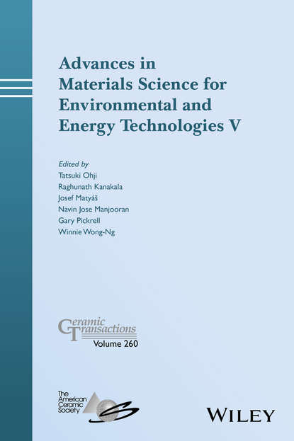 Tatsuki Ohji Advances in Materials Science for Environmental and Energy Technologies V materials for sustainable sites