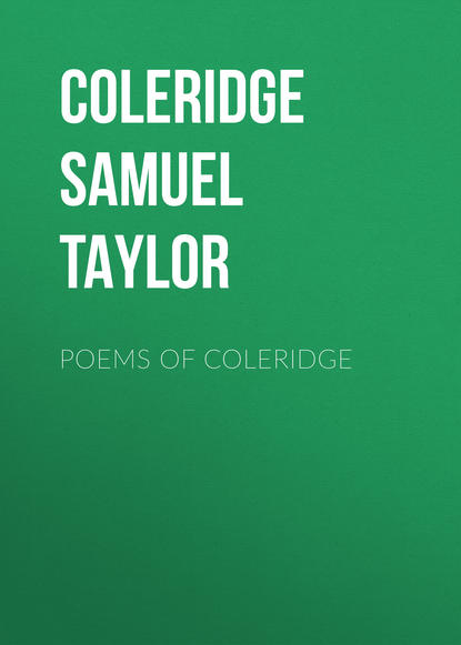 Coleridge Samuel Taylor Poems of Coleridge s coleridge taylor 24 negro melodies op 59