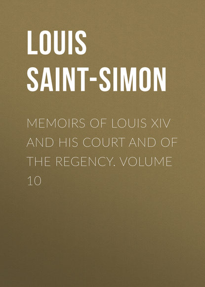 Louis Saint-Simon Memoirs of Louis XIV and His Court and of the Regency. Volume 10 the art glass of louis comfort tiffany