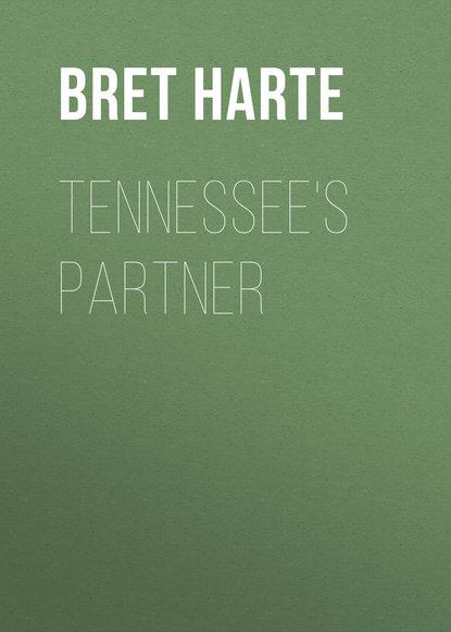 Bret Harte Tennessee's Partner bret harte salomy jane