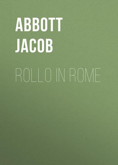 Abbott Jacob Rollo in Rome abbott jacob rollo in the woods