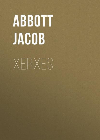 Abbott Jacob Xerxes abbott jacob nero