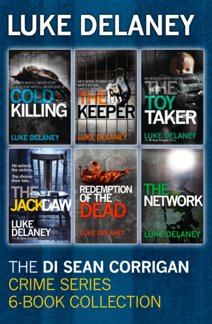 Фото - Luke Delaney DI Sean Corrigan Crime Series: 6-Book Collection: Cold Killing, Redemption of the Dead, The Keeper, The Network, The Toy Taker and The Jackdaw luke delaney di sean corrigan short story collection