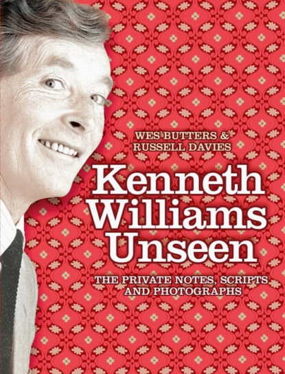 Russell Davies Kenneth Williams Unseen: The private notes, scripts and photographs katie williams tell the machine goodnight