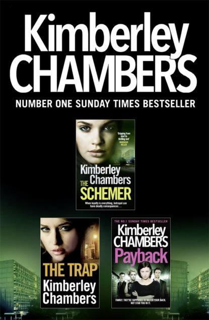 Kimberley Chambers Kimberley Chambers 3-Book Collection: The Schemer, The Trap, Payback kimberley chambers the schemer
