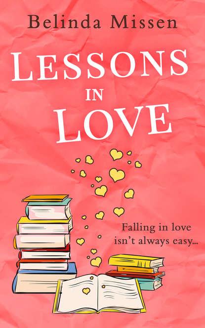 Belinda Missen Lessons in Love belinda j womack lessons from the twelve archangels