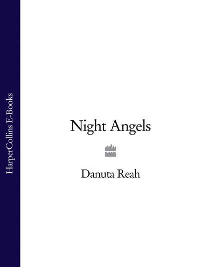 Danuta Reah Night Angels