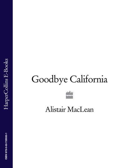 Фото - Alistair MacLean Goodbye California michael sullivan the trees of san francisco