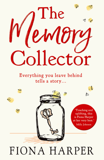 Fiona Harper The Memory Collector: The emotional and uplifting new novel from the bestselling author of The Other Us wheeler janet d billie bradley and her classmates or the secret of the locked tower