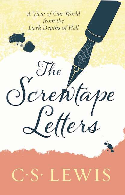 Клайв Стейплз Льюис The Screwtape Letters: Letters from a Senior to a Junior Devil the victoria letters