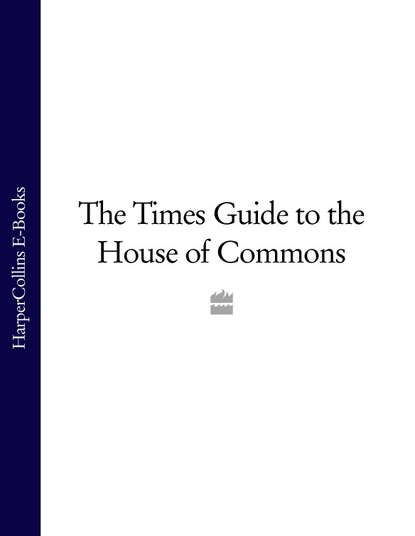 Коллектив авторов The Times Guide to the House of Commons литагент harpercollins usd the times guide to the house of commons