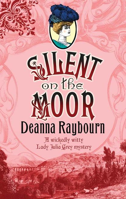 Deanna Raybourn Silent on the Moor deanna raybourn silent night a lady julia christmas novella