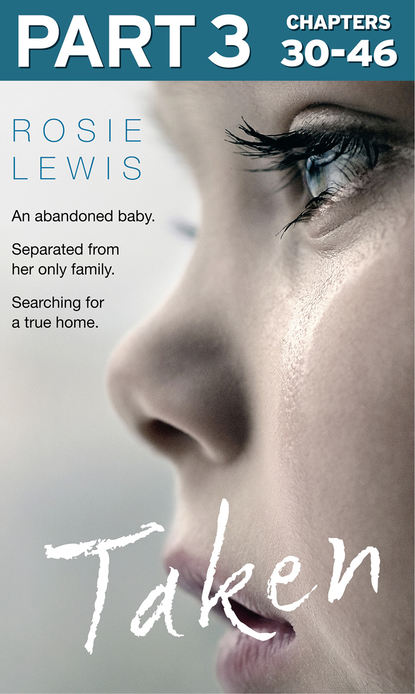 Rosie Lewis Taken: Part 3 of 3 rosie lewis broken a traumatised girl her troubled brother their shocking secret