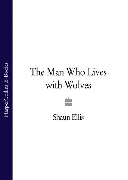 Shaun Ellis The Man Who Lives with Wolves shaun ellis the man who lives with wolves