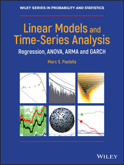 Фото - Marc Paolella S. Linear Models and Time-Series Analysis. Regression, ANOVA, ARMA and GARCH lukasz prochownik linear predictive regression framework