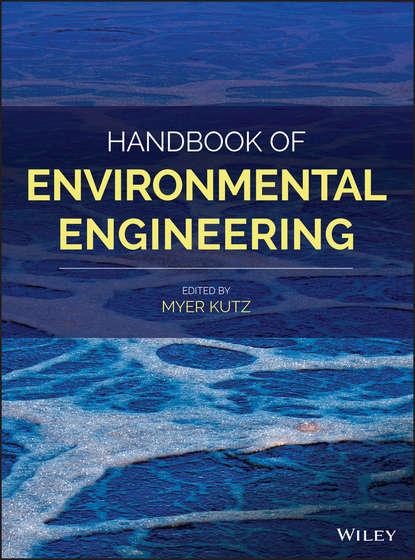 Myer Kutz Handbook of Environmental Engineering myer kutz handbook of environmental engineering