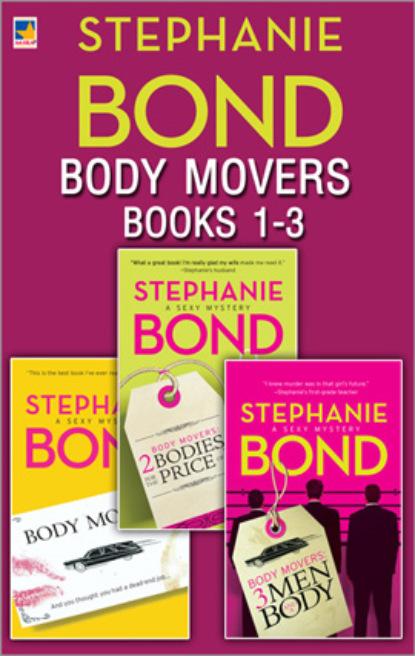 Фото - Stephanie Bond Body Movers Books 1-3 body