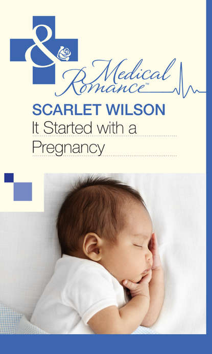 Scarlet Wilson It Started with a Pregnancy miranda dickinson it started with a kiss