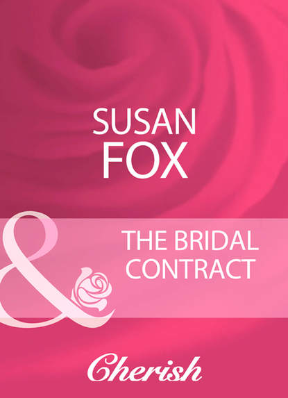 Susan Fox The Bridal Contract недорого