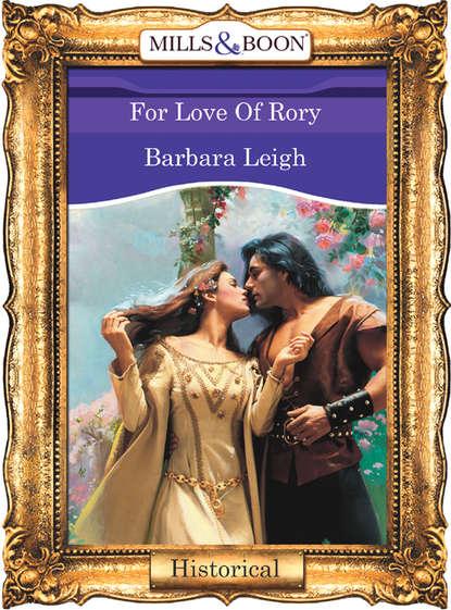 Barbara Leigh For Love Of Rory barbara cartland the star of love