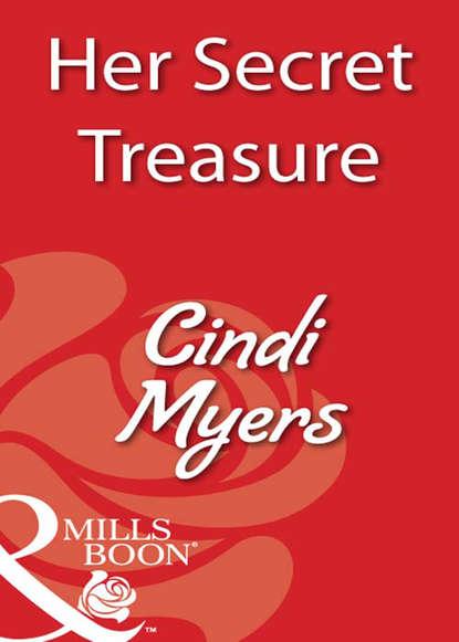 Cindi Myers Her Secret Treasure недорого