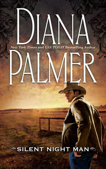 Diana Palmer Silent Night Man diana palmer diana palmer christmas collection the rancher christmas cowboy a man of means true blue carrera s bride will of steel winter roses